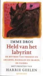 Held van het labyrint - Imme Dros