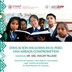 #AEGEPP | ¿Qué acciones se deben tomar para garantizar la educación inclusiva en las aulas regulares? El Dr. Idel Vexler analizará esta situación en el Perú durante la charla magistral organizada por la Asociación de Egresados y Graduados de Psicología - USMP. Registra tu participación enviando un correo a: abelrodriguez@hotmail.com o amanyaa@usmp.pe