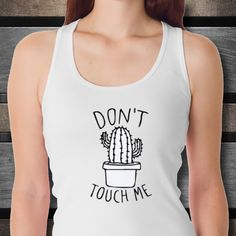 Don t touch me T shirt cactus tshirt funny shirt cacti cactus print cactus art funny shirt, tshirt women vintage t shirt mom shirt by Bulwar on Etsy