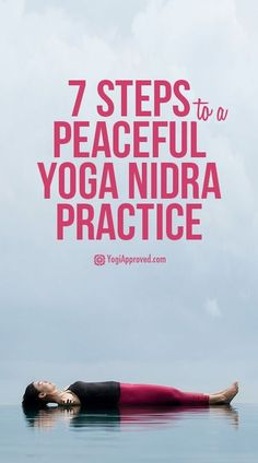7 Steps to a Peaceful Yoga Nidra Practice (Step Challenge Yoga Poses) Ashtanga Yoga, Vinyasa Yoga, Bikram Yoga, Kundalini Yoga, Pranayama, Meditation Mantra, Yoga Nidra Meditation, Guided Meditation, Yoga Routine