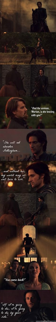 This has to be one of my favorite parts of the entire Robin Hood series... when Guy stays back with Marian to defend the city instead of saving himself. *tear* And Richard Armitage, once again, nails it. So, I decided to make this so I can keep it forever. :)