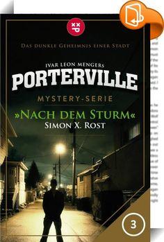 """Porterville - Folge 03: Nach dem Sturm    :  Vorsicht! Die neue Mystery-Serie """"Porterville"""" ist keine normale Serie, wie du sie kennst. Denn sie funktioniert wie eine Art Puzzle: So ist jede neue Folge von """"Porterville"""" wie ein neues Puzzle-Teil. Das bedeutet, die Geschichten beginnen nicht unbedingt da, wo du bei der letzten Folge aufgehört hast. Doch mit jeder neuen Folge erhältst du tiefere Einblicke in die Stadt und ihre Bewohner, bis sich das rätselhafte Gesamtbild immer mehr zusa..."""