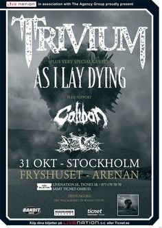 TRIVIUM + Special Guest: As I Lay Dying  Support: Caliban & Upon A Burning Body
