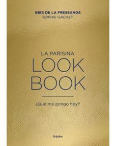 La Parisina. Lookbook ¿Qué me pongo hoy? Inés de la Fressange