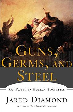 Guns, Germs, and Steel: The Fates of Human Societies by J... https://www.amazon.com/dp/0393317552/ref=cm_sw_r_pi_dp_V.RFxb1KX6VCT