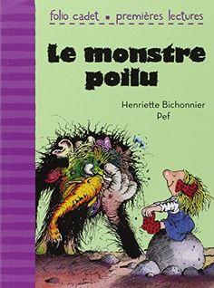 Le monstre poilu de Henriette Bichonnier http://www.amazon.fr/dp/2070631036/ref=cm_sw_r_pi_dp_bOf.vb1V2BA30
