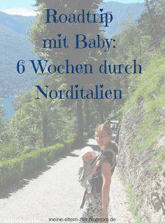 Elternzeitreise Norditalien mit Baby