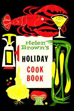 • Helen Brown's Holiday Cook Book