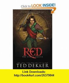 Red The Heroic Rescue (The Circle Trilogy Graphic Novels, Book 2) Ted Dekker , ISBN-10: 0979590019  ,  , ASIN: B0023RSZX2 , tutorials , pdf , ebook , torrent , downloads , rapidshare , filesonic , hotfile , megaupload , fileserve