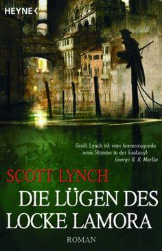 Die Lügen des Locke Lamora: Band 1 - Roman von Scott Lynch http://www.amazon.de/dp/3453530918/ref=cm_sw_r_pi_dp_Tx52tb1YEJPKFTXV