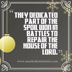 """They dedicated part of the spoil won in battles to repair the house of the LORD.(1 Chronicles 26:27 NASB)  Physical force is stored in the bowels of the earth in the coal mines which came from the fiery heat that burned up great forests in ancient ages.  And so spiritual force is stored in the depths of our being through the very sufferings which we cannot understand. Someday we shall find that the deliverance we have won from these trials were preparing us to become true """"Great Hearts"""" in…"""