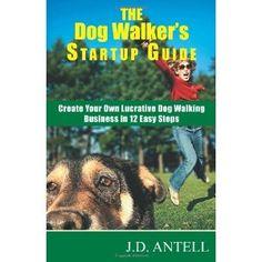 The Dog Walker's Startup Guide