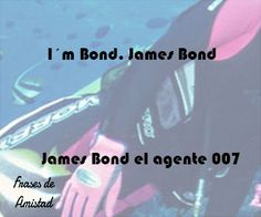 Frases de peliculas de James Bond el agente 007