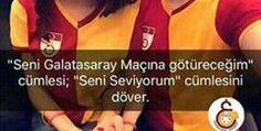 """""""Seni Galatasaray Maçına götüreceğim""""cümlesi;""""Seni Seviyorum""""cümlesini döver."""