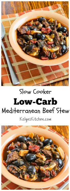 Slow Cooker Low-Carb Mediterranean Beef Stew with Rosemary and Balsamic Vinegar; this is perfect for a cold winter night!  (Gluten-Free, Paleo)  [from KalynsKitchen.com]: