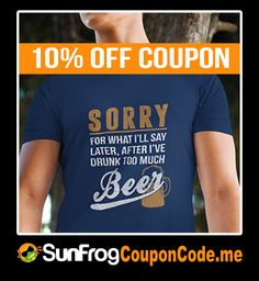 Get Your Automatic Sunfrog 10% OFF Coupon code. Simply go to sunfrogcouponcode.me, follow the link, choose your T-shirt, Mug, Leggings, etc. Add them to the Cart and place Your Order.. It's Done! It's as simple as that. Your 10% Off Coupon is applied AUTOMATICALLY. You just saved 10% on your Sunfrog Shirts order!