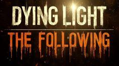 YO SOY DE RANCHO   Dying Light: The Following [DLC] (Parte 1)