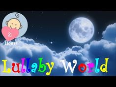 ❤ 2 HOURS ❤ LULLABY for Babies to go to Sleep | Songs for Kids | Baby LULLABY songs go to sleep - YouTube