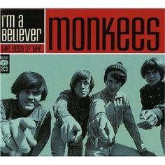 The Monkees - I'm A Believer: The Best Of The Monkees