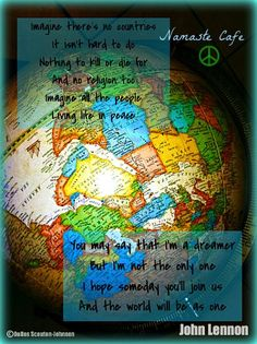 The planetization of mankind. Im A Dreamer, Bo Ho, Unity In Diversity, She Loves You, Maybe Someday, We Are The World, First Humans, Body And Soul, John Lennon