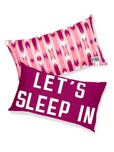 """VS PINK """"Let's Sleep In"""" Throw Pillow"""