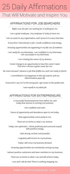 25 Daily Affirmations That Will Motivate and Inspire You Over my years of working with students, I have seen many women close to getting their careers unstuck, BUT they have one thing holding them back, their mindset. Read more: Affirmations For Women, Daily Affirmations, Motivational Affirmations, Miracle Morning Affirmations, Affirmations Confidence, Positive Affirmations For Success, Motivational Songs, Affirmation Quotes, Mantra