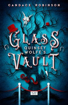 Cover Reveal - Quinsey Wolfe's Glass Vault by Candace Robinson
