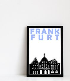 Frankfurt Print // Germany Art Travel Print // Frankfurt Poster // Frankfurt Art // German Gift // Gift for Husband // Gift for Wife Frankfurt Germany, Travel Memories, Cheer Up, Gifts For Husband, Tour Guide, Illustrations, Just Go, Poster, Wall Art