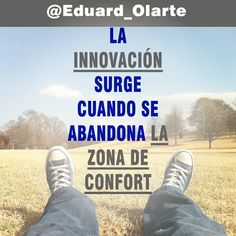 La #innovación surge cuando se abandona la zona de confort http://bit.ly/1QpqHG6 #marketingdivergente  #marketing #marketingcolombia #estrategiademercadeo #mercadeocolombia #marketingoutsourcing