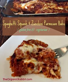 Spaghetti Squash and Zucchini Parmesan Bake. Make it a Meatless Monday with this gluten free, vegetarian, low-fat comfort food. http://wp.me/p4iD6b-DB www.theorganicrabbit.com