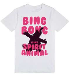 Bing Bong is My Spirit Animal | T-Shirt | Bing Bong is my spirit animal because he's my friend who likes to play and he's part elephant, part cotton candy, part kitten, part dolphin. Tagged #bingbong #insideout #spiritanimal #disney #pixar