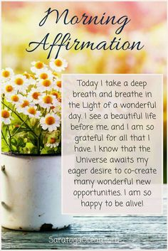 Here is a lovely morning affirmation that you can say or write to raise your vibration and have a wonderful day. Enjoy your day! Namaste by Daily Positive Affirmations, Morning Affirmations, Positive Thoughts, Money Affirmations, Positive Quotes, Positive Things, Positive Vibes, Miracle Morning, This Is Your Life