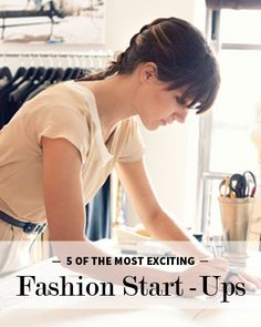 Fashion Start-Ups - a good read for you...