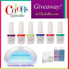 Chickettes.com Gelish MINI Giveaway!  Win the new Colors of Paradise collection, a MINI Basix Starter Kit & a MINI Pro 45 LED lamp!