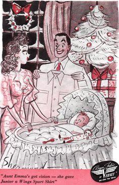 Baby's First Christmas ~ 1944 Vintage Rayon Shirts ad Christmas cartoon. Ghost Of Christmas Past, Christmas Time Is Here, Babies First Christmas, Retro Christmas, White Christmas, Funny Vintage Ads, Vintage Humor, Vintage Man, Vintage Christmas Images