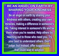 BE AN ANGEL ON EARTH BY SHARING KINDNESS
