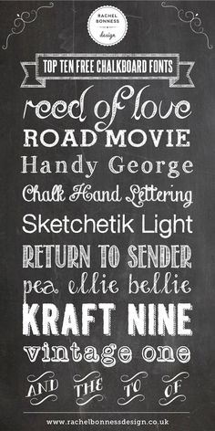 My Top Ten Free Chalkboard Fonts I designed for my blog. #designinspiration