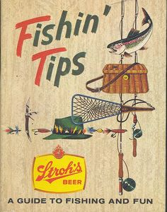 Fishing Collectible Stroh Brewery Fishing Tips How To Guide by Bud Snyder