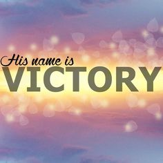 His Name is VICTORY~ Devotion By Kris Burke~ United Faith Church With God we will gain the victory, and he will trample down our enemies. Psalm 60:12 #VictoryInJesus #HisNameIsVictory #UnitedFaithChurchBarnegatNJ There are many bat
