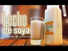 Leche de soya - Cocina Vegan Fácil - YouTube