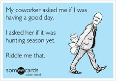 Riddle me that | 9 to 5 Work Humor