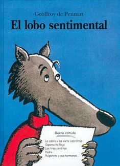 Le Loup Sentimental (French Edition) Geoffroy de Pennart -The sentimental wolf Spanish Activities, Reading Activities, Reading Skills, Spanish Teacher, Spanish Classroom, French Classroom, Teaching French, Teaching Spanish, Le Loup Sentimental
