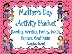 Mothers Day Activity Packet,Rdng., Writing, Math, Gifts,C