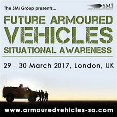 Future Armoured Vehicles Situational Awareness, March 29 - 30, 2017, London, UK