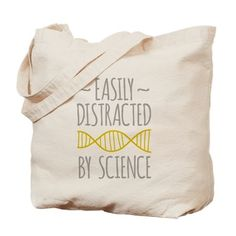 Easily Distracted by Science Canvas Tote Bag - great gift idea for your favorite science teacher