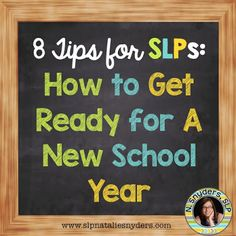 8 tips for SLPs: How to get ready for a new school year (and save yourself time!)