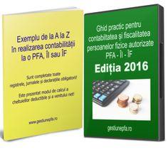 Ghid practic pentru contabilitatea persoanei fizice autorizate, intreprinderii individuale sau intreprinderii familiale! Calculus