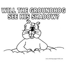 35 Best Groundhog Day images in 2015 | Groundhog day, Coloring pages ...
