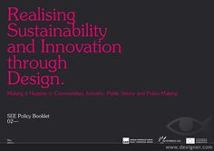 Realising Sustainability and Innovation Through Design