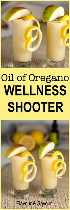 Oil of Oregano Wellness Shooter. Take at the first sign of a cold to help fight it off. Full of immune boosting lemon, ginger, apple and cayenne.  www.flavourandsavour.com